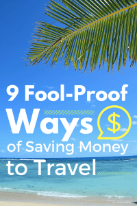 Fool-Proof Ways of Saving Money to Travel